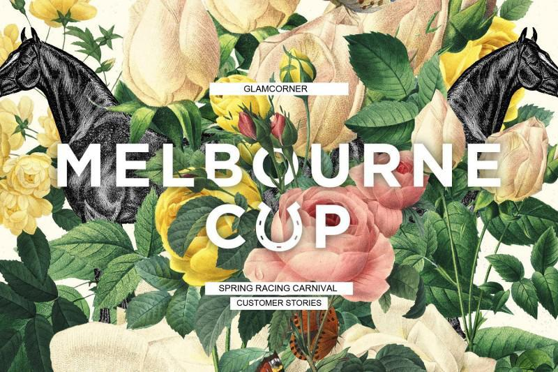 MELBOURNE CUP CUSTOMER STORIES